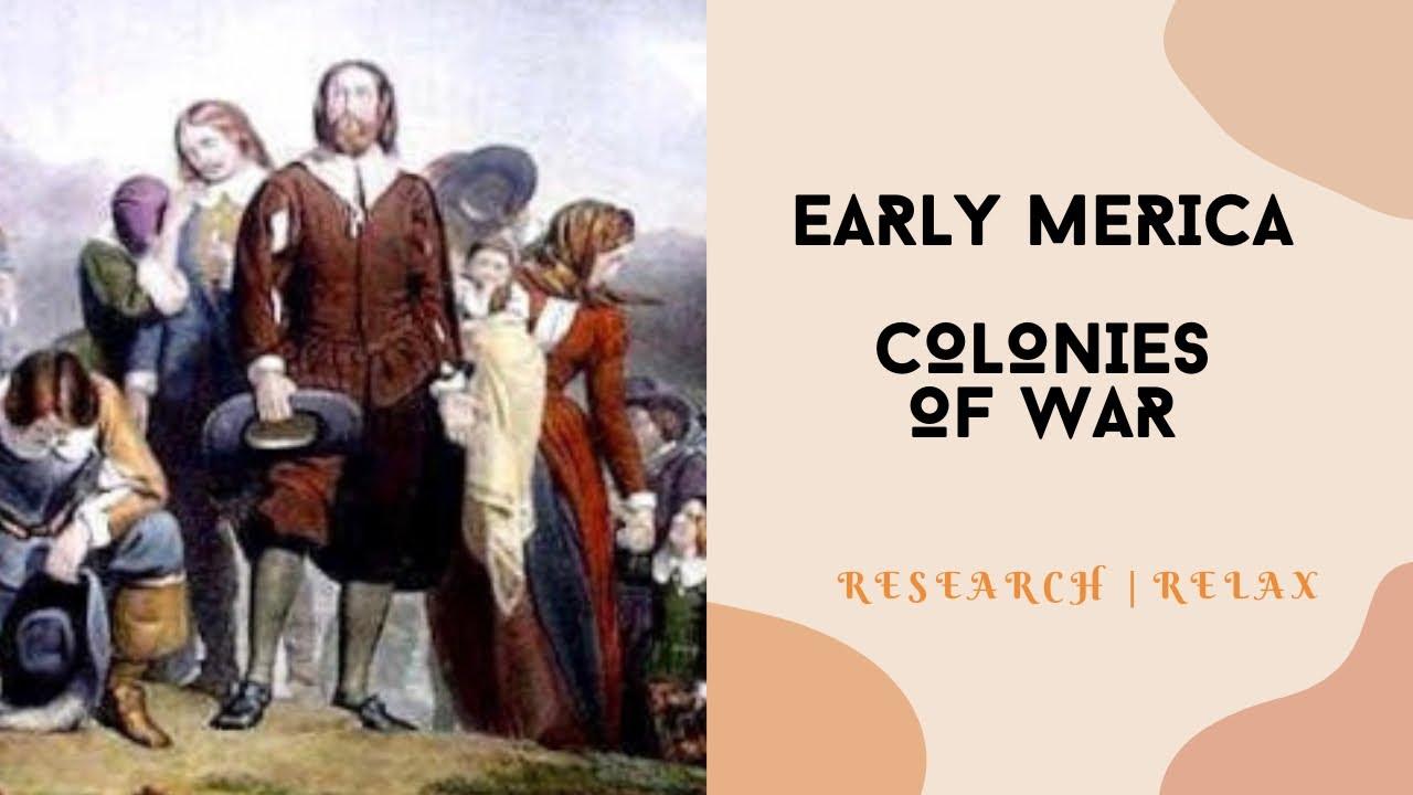 Early America: Colonies of War