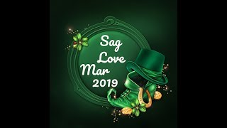 SAGITTARIUS GENERAL LOVE FORECAST MAR, 2019