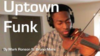 Mark Ronson - Uptown Funk ft. Bruno Mars - Violin Cover @Estan247