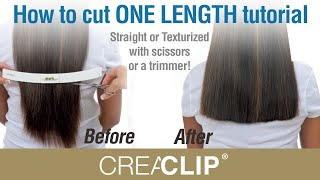 How to cut ONE LENGTH tutorial- Straight or Texturized with scissors or  a trimmer!