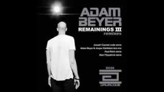 Adam Beyer - Remainings III (Original Jesper Dahlback Remastered Remix)