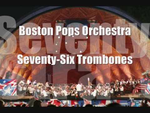 Boston Pops Orchestra: SeventySix Trombones