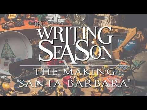 "The Writing Season : The Making of ""Santa Barbara"""