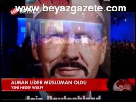 Alman Lider Müslüman Oldu Almanlara Göre