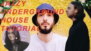 How To Make Jazzy Underground House Music Like Folamour & DJ Boring [+Samples]