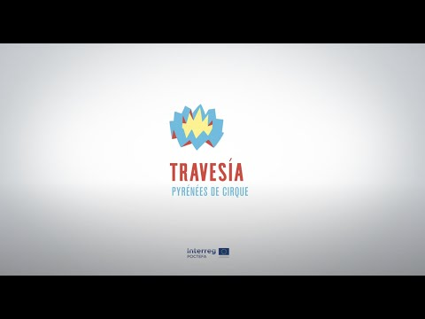 HACKATHON - TRAVESIA PYRÉNÉES DE CIRQUE- LE REPORTAGE