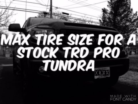 What Is The Max Tire Size You Can Fit On A Stock Toyota Tundra TRD Pro