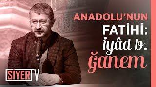 Anadolu'nun Fatihi: İyad b. Ğanem | Muhammed Emin Yıldırım (Ankara 4. Prg)
