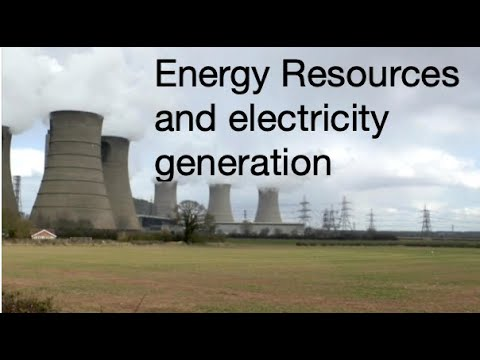 Energy Resources And Electricity Generation,  Explanation And Analysis: Fizzics.org