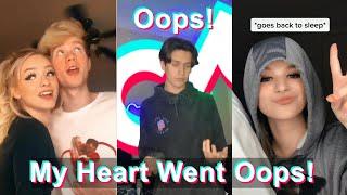 Oops! My Heart Went Oops! | TikTok Compilation