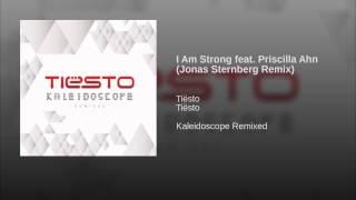 I Am Strong feat. Priscilla Ahn (Jonas Sternberg Remix)