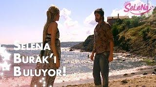 Selena, Burak'ın yerini buluyor!