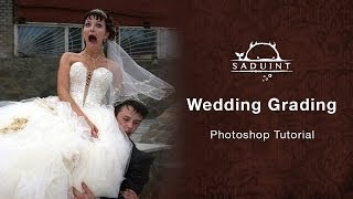 # 12 Saduint | Wedding Grading | Photoshop Tutorial