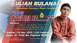 LIVE! KULIAH BULANAN PKNS - BERSAMA PU AZMAN
