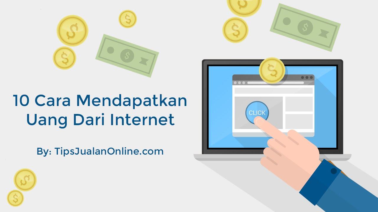 10 Cara Mendapatkan Uang Dari Internet - YouTube