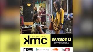 Kinda Movie Critics Podcast - Episode 13: Dear White People