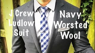 J Crew Ludlow Suit Review: Navy Worsted Wool