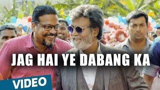 Kabali Hindi Songs | Jag Hai Ye Dabang Ka Video Song | Rajinikanth | Pa Ranjith | Santhosh Narayanan