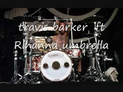 Travis Barker ft Rihanna remix