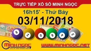 Xổ số Minh Ngọc™ Thứ Bảy 03/11/2018 - Kênh chính thức từ Minhngoc.net.vn