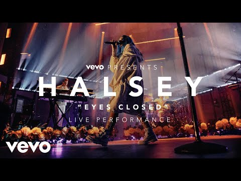 Halsey - Eyes Closed Vevo Presents