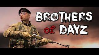 Brothers of DayZ - DayZ Standalone - Episode 3