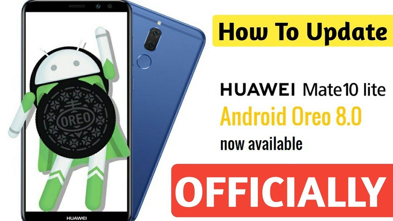 Huawei Mate 10 Lite Oreo Update