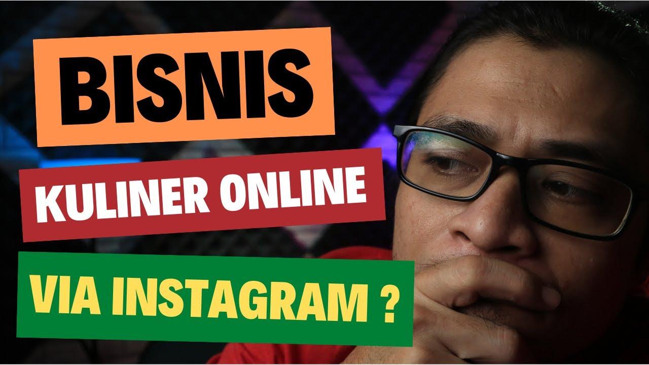Bisnis Kuliner Online Via Instagram [Panduan Lengkap ...