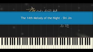 The 14th Melody of the Night - Shi Jin (Piano Tutorial)