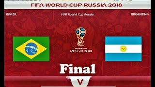 Brazil vs Argentina | FIFA World Cup Russia 2018 Final | PES 2018 Gameplay HD