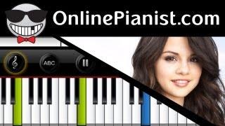 Selena Gomez - A Year Without Rain - Piano Tutorial