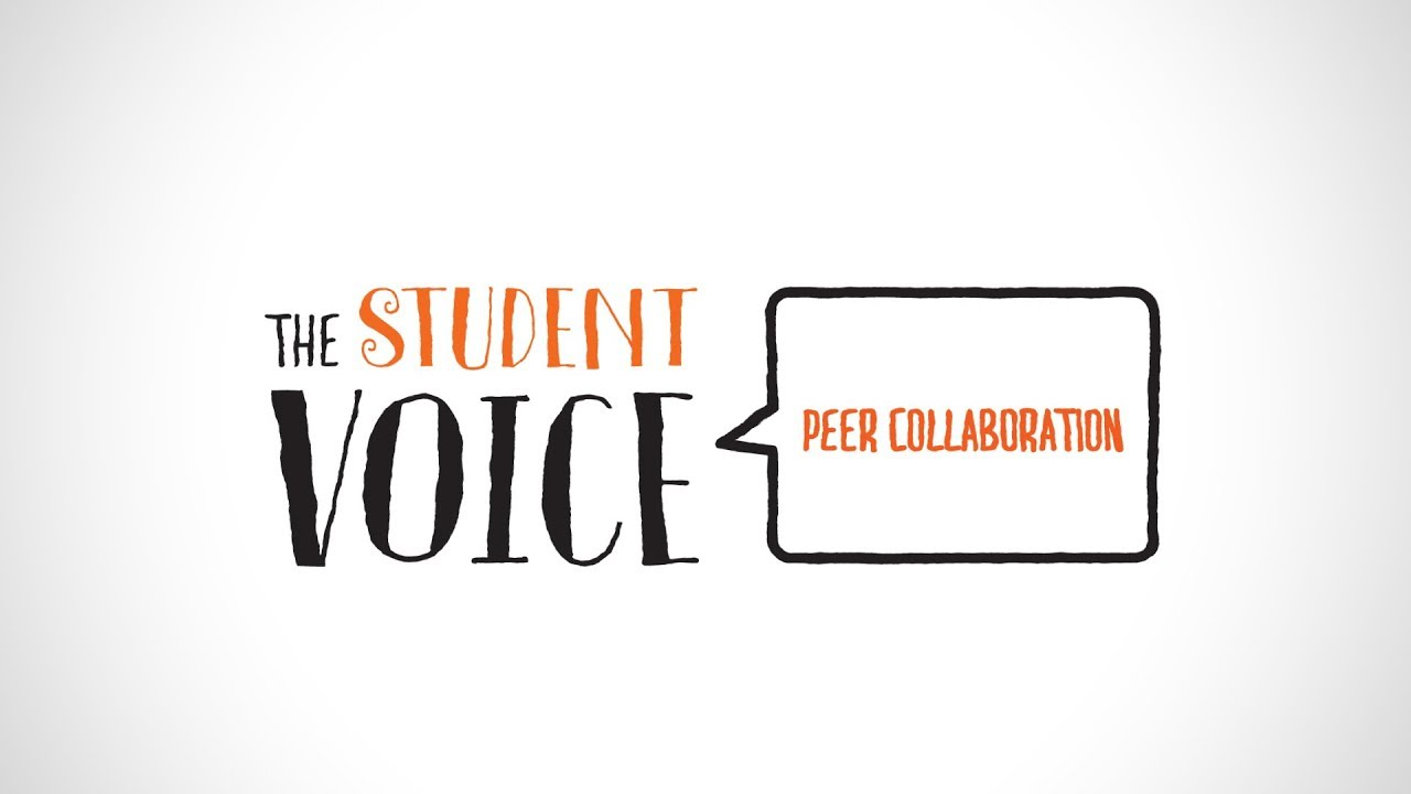The Student Voice: Peer Collaboration - YouTube