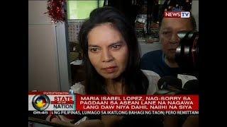 Maria Isabel Lopez, nag-sorry sa pagdaan sa ASEAN lane na nagawa lang daw niya dahil naiihi na siya