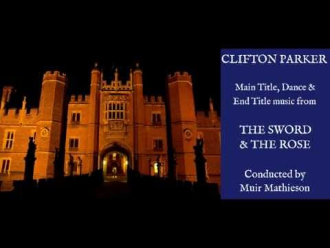 Clifton Parker: music from The Sword & the Rose (1953)