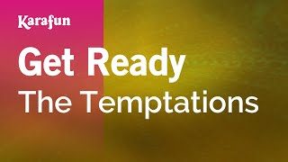 Karaoke Get Ready - The Temptations *