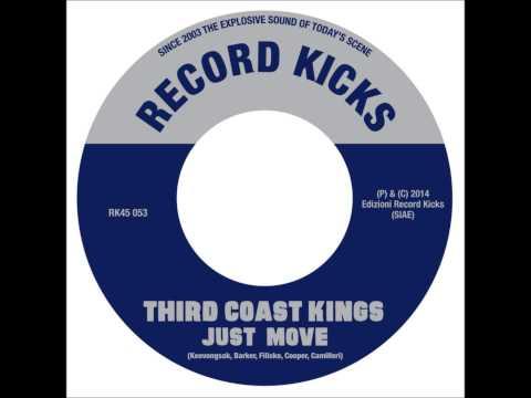 Third Coast Kings - Just Move