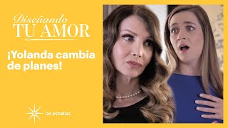Diseñando tu amor: Yolanda sorprende a Beba con una buena noticia | C-30 | Las Estrellas