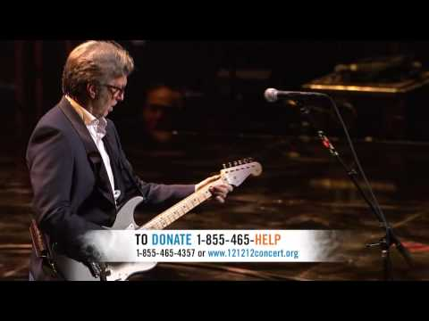 Eric Clapton For Sandy Relief 12/12/12