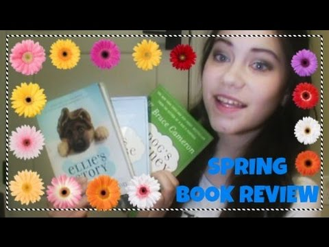 Spring Book Review! 'A Dog's Purpose'