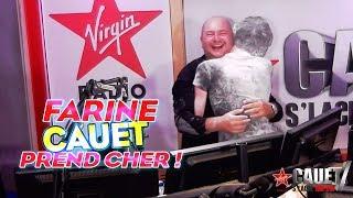 FARINE - CAUET PREND CHER