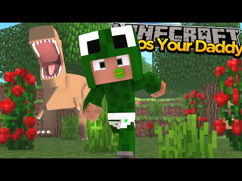 Minecraft - WHO'S YOUR DADDY? JURASSIC WORLD!