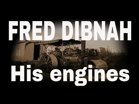 FRED DIBNAH'S ENGINES - A Moving Story. Uploaded tribute in memory.
