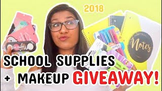 HUGE School Supplies + Makeup GIVEAWAY 2018!