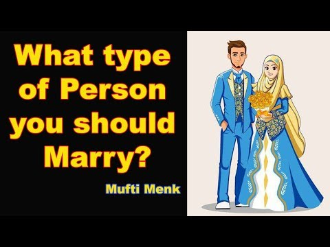 mufti-menk---what-type-of-person-you-should-marry?