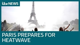 France aims to avoid repeat of 2003 tragedy as it prepares for Europe-wide heatwave | ITV News
