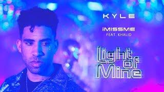 KYLE - iMissMe feat. Khalid [Audio]