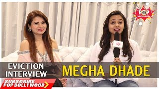 MEGHA DHADE | Exclusive Eviction Interview | BIGG BOSS 12