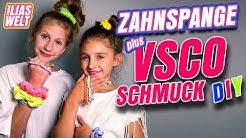 ILIAS WELT - ZAHNSPANGE + VSCO-Schmuck DIY
