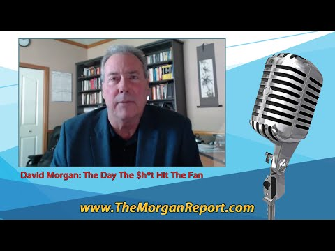 David Morgan: The Day The $h*t Hit The Fan