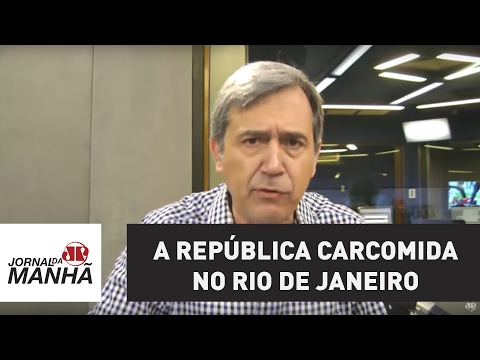 A república carcomida no Rio de Janeiro   Marco Antonio Villa